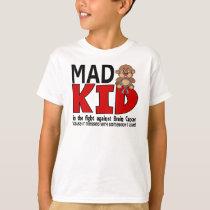 Mad Kid Brain Cancer T-Shirt