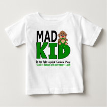 Mad Kid Cerebral Palsy Baby T-Shirt