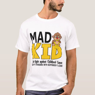 Mad Kid Childhood Cancer T-Shirt