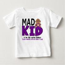 Mad Kid Epilepsy Baby T-Shirt