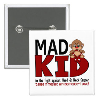 Mad Kid Head and Neck Cancer Button