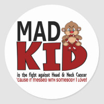Mad Kid Head and Neck Cancer Classic Round Sticker