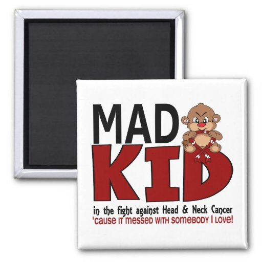 Mad Kid Head and Neck Cancer Magnets