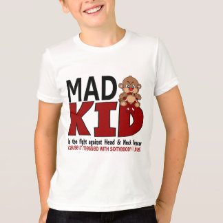 Mad Kid Head and Neck Cancer T-Shirt