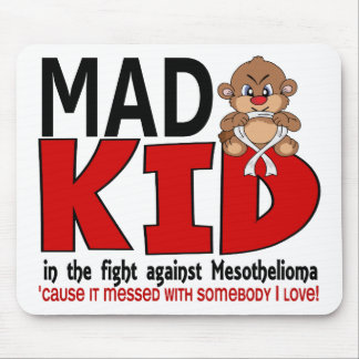 Mad Kid Mesothelioma Mouse Pad