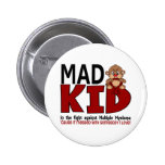 Mad Kid Multiple Myeloma Pinback Buttons