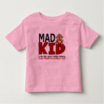 Mad Kid Multiple Myeloma Toddler T-shirt