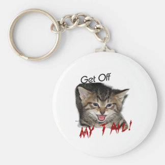 Mad Kitty:  Get OFF MY TAIL Keychain