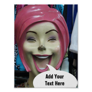 Mad Laughing Mannequin ~ Add Your Text Here Poster