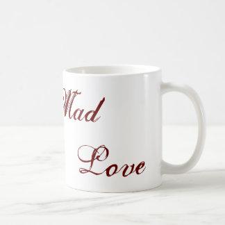 Mad Love Coffee Mugs