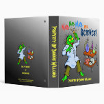 Mad, Mad, Mad For Science! Binder