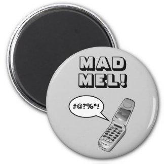 MAD MEL! - Mel Gibson 2 Inch Round Magnet