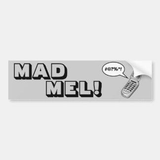 MAD MEL! - Mel Gibson Car Bumper Sticker