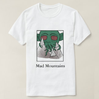 Mad Mountains T-Shirt