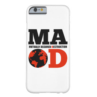 MAD Mutually Assured Destruction Iphone 6 Case