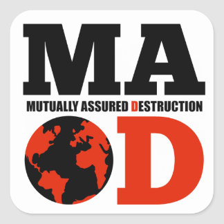 MAD Mutually Assured Destruction Sticker