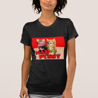 Mad Pussy Tshirts