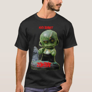 MAD ROBOT, ZOMBIE T-Shirt