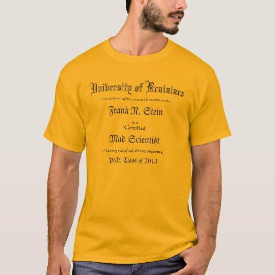 Mad Scientist Diploma Joke T-Shirt