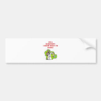 mad scientist joke bumper sticker