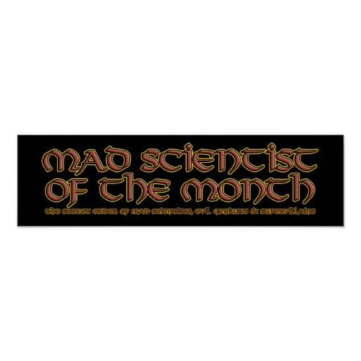 Mad Scientist of the Month Poster