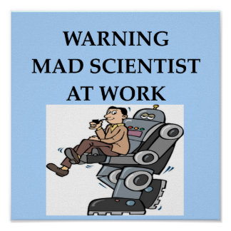 MAD scientist Poster
