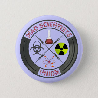 Mad Scientist Union Pinback Button
