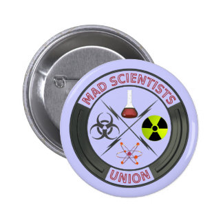Mad Scientist Union Pinback Button