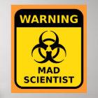 Mad Scientist Warning Sign