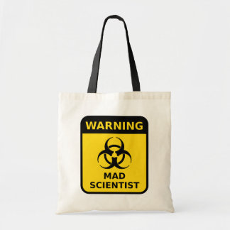 Mad Scientist Warning Sign Tote Bag