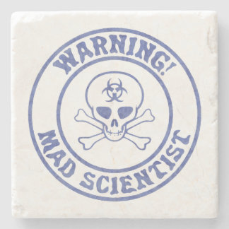 Mad Scientist Warning Stone Coaster