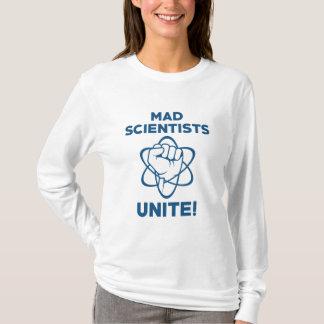 Mad Scientists Unite T-Shirt