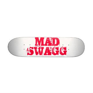 Mad Swagg Skateboard