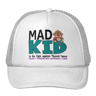Mad Thyroid Cancer Trucker Hat