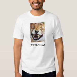 "MAD TIGER SAYS ""BEER NOW"" T-SHIRT"
