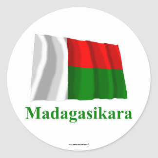 Madagascar Waving Flag with Name in Malagasy Classic Round Sticker