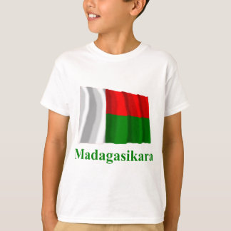 Madagascar Waving Flag with Name in Malagasy T-Shirt