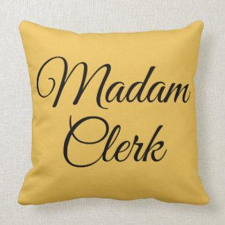 Madam Clerk Pillow