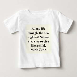 Madam Curie quote Baby T-Shirt