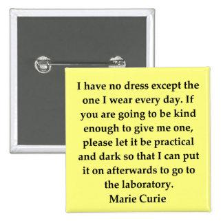 Madam Curie quote Button