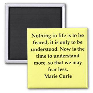Madam Curie quote Refrigerator Magnets