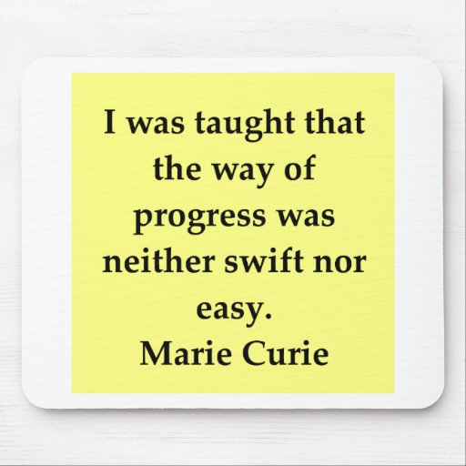 Madam Curie quote Mouse Pad