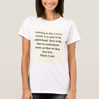 Madam Curie quote T-Shirt
