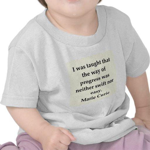Madam Curie quote Tshirt