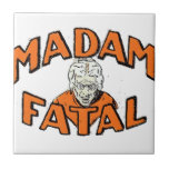 Madam Fatal Ceramic Tile