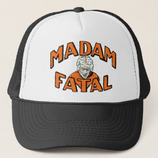 Madam Fatal Trucker Hat