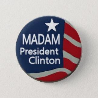 Madam President Clinton Pin