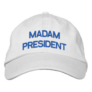 Madam President Embroidered Baseball Hat
