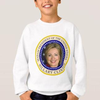 Madam President the United States Hillary Clinton Sweatshirt
