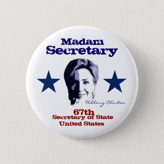 Madam Secretary Pinback Button